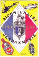 CPM BICENTENAIRE DE LA GENDARMERIE 1791 1991 DESSIN J C OLIVIER 300 EX ESCARGOPHILES HELICOPTERE MOTO BLASON - Police - Gendarmerie