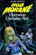 Bob Morane  - Opération Chevalier Noir - Henri Vernes - Pocket-Marabout  N° 123 / 124 - Books, Magazines, Comics