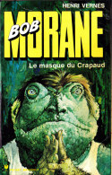 Bob Morane - Le Masque Du Crapaud - Henri Vernes - Pocket Marabout  129 / 133 - Books, Magazines, Comics