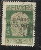 FIUME 1921 EFFIGIE D´ANNUNZIO SOPRASTAMPATO GOVERNO PROVVISORIO OVERPRINTED 5 CENT. TIMBRATO USED - 8. Occupazione 1a Guerra