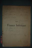 """""""La France Héroîque"""".paul Vergnet 1919 Anoté + Ex Libris Bounaudet Ed.Mignot 1915 16,7X24 Cms .Ill Et Hors Texte .Conrad - Books"""