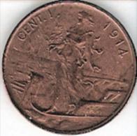 3 MONETE DA 1 CENTESIMO 1914-15-16 ITALIA SU PRORA VITTORIO EMANUELE III°BB/SPL - 1900-1946 : Vittorio Emanuele III & Umberto II