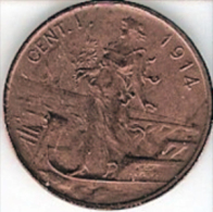 3 MONETE DA 1 CENTESIMO 1914-15-16 ITALIA SU PRORA VITTORIO EMANUELE III°BB/SPL - 1861-1946 : Royaume