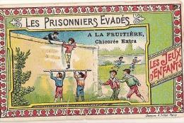 CHROMO-IMAGE - LEes Jeux D'enfants- Les Prisonniers évadés - Publicité Bourgeois & Labbé Cambrai &  Proville - Chromo
