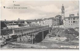 EMILIA ROMAGNA- FAENZA PONTE DI FERRO SUL LAMONE - Faenza