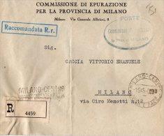 BUSTA POSTALE  COMMERCIALE-COMMISSIONE DI EPURAZIONE PER LA PROVINCIA DI MILANO-MILANO-RACCOMANDAT A 1945 - 5. 1944-46 Lieutenance & Umberto II