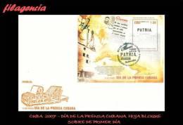 CUBA SPD-FDC. 2007-07 HISTORIA DE LA PRENSA CUBANA. HOJA BLOQUE - FDC