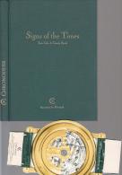 Signs Of The Times Tick Talk A Timely Book  Livre En Anglais Sur L'horlogerie 144 Pages Avec Photos Tbe - Bijoux & Horlogerie