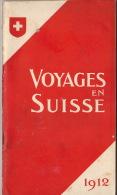 Suisse Belle Brochure Chemins De Fer Fédéraux 1911 Train En 54 Pages Bex Gryon Villars Ragaz Neuchatel ... - Tourisme