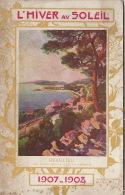 France Chemins De Fer PLM Hiver 1907 Nice Cannes Menton Algerie Tunisie Egypte Saint Tropez Beaulieu - Turismo