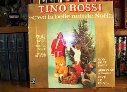33 TOURS VINYLE NEUF SOUS BLISTER 1978 TINO ROSSI C'EST LA BELLE NUIT DE NOEL MON BEAU SAPIN EMI COLUMBIA VIVE LE VENT P - Christmas Carols