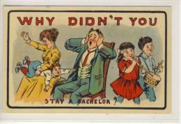 Humor, Humour - Why Didn´t You Stay A Bachelor? Children, Kinder, Enfants, - Groupes D'enfants & Familles