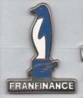 Beau Pin´s En Zamac , Franfinance , Manchot - Banks