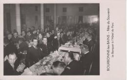 BOURBONNE-les-BAINS : (52)  Fête Du Souvenir.  Le Banquet à L'Hôtel Du Parc - Bourbonne Les Bains