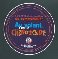 """AUTOCOLLANT La Prévention Rougière """"AU VOLANT C´est LE CLIGNOTANT"""" - Stickers"""