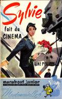 "Marabout "" Mademoiselle "" N° 20 - Sylvie Fait Du Cinéma - René Philippe - Marabout Junior"