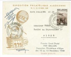 ALGERIA - U.P.A. - ESPOSIZIONE FILATELICA ALGERINA  - PAR BALON - COURRIER ACCIDENTE' - ANNO 1949 - FIRME DEI PILOTI - Cartas