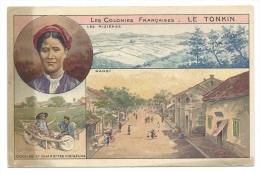 Le TONKIN - Ancienne Colonie Française - Les Rizières, Hanoï, Coolies  - Publicités Chocolats & Thés Cie Col - Publicité