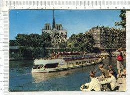 PARIS  -  NOTRE DAME - La  SEINE Et Le  BATEAU MOUCHE - Notre Dame De Paris