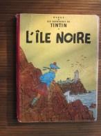 1947 L'Île Noire 7é Album Original De La Série De Bande Dessinée Les Aventures De Tintin Et Milou, Hergé Casterman - Tintin