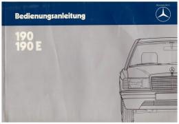 Betriebsanleitung , Handbuch - Mercedes 190 , 190 E , Typ 201 !!! - Cars