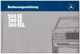 Betriebsanleitung , Handbuch - Mercedes 300SE , 300SEL , 260 SE , Typ 126 , 116 Seiten !!! - Cars