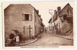 CPA Chatillon Sur Loire Le Puits Et Le Rue Saint Vincent 45 Loiret - Chatillon Sur Loire