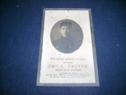 EMILE TRUYEN Soldaat Bij De Kannoniers Geb Te ELST 1895 -Overl Te RIJSBERGEN 6 MEI 1918. Zie Scann. - Images Religieuses