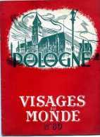 REVUE N° 89 VISAGES DU MONDE LA POLOGNE VARSOVIE CRACOVIE GDANSK WROSLAW - History