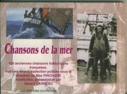 Chansons De La Mer 100 Anciennes Chansons Folkloriques Les Editions Ouvrières  Gérard Carreau  TBE Neuf - Musique Folklorique