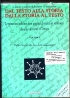 DAL TESTO ALLA STORIA DALLA STORIA AL TESTO - 2 Volumi Di Oltre 1.300 Pagine Ognuno - Storia, Filosofia E Geografia