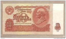 URSS - Banconota Non Circolata Da 10 Rubli - 1961 - Russia