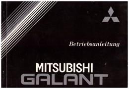 Betriebsanleitung , Handbuch - Mitsubishi Galant , 1984 , 126 Seiten !!! - Cars