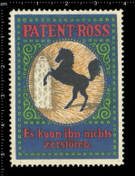 Old Original German Poster Stamp Cinderella Reklamemarke Werbemarke - Patent Ross -  Horse Pferd - Pferde