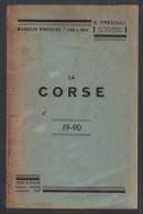 Catalogue Des Marques Postales De La CORSE  1947  De E. Fregnac (rarissime) - France