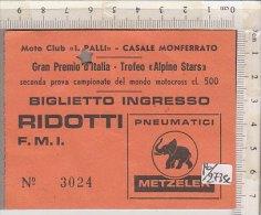 PO2735C# BIGLIETTO INGRESSO GRAN PREMIO D'ITALIA - TROFEO ALPINE STARS - MOTO CLUB I.PALLI - CASALE MONFERRATO MOTOCROSS - Motor Bikes