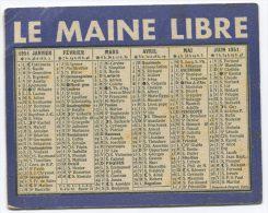 """Petit Calendrier Publicitaire Ancien 1951 Journal """"Le Maine Libre"""" - Calendriers"""