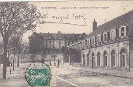 18 - Bourges - Caserne Condé, Vue Prise De La Place Séraucourt (animée, Timbre) - Bourges
