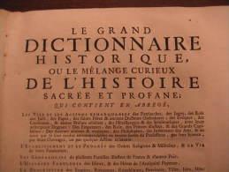 LIBRO  - DIZIONARIO - FRANCESCE - LE GRAND DICTIONNAIRE HISTORIQUE OU LE ME´LAMGE CUTIEUX DE L´HISTOIRE 1745 - Dizionari