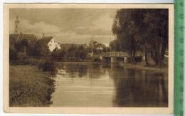 Geisenfeld Partie An Der Ilm Verlag: Aug. Zerle, München, Postkarte Ohne Frankatur, Mit Stempel,  10.9.14     MIT BEFÖRD - Geisenfeld