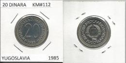 G1 Yugoslavia 20 Dinara 1985. UNC KM#112 - Yugoslavia