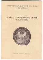 PBY/52 IL MUSEO ARCHEOLOGICO DI BARI - Guida Provvisoria - Grafiche Cressati 1961 - Toursim & Travels