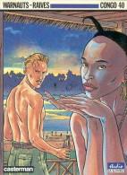 CONGO 40 - WARNAUTS / RAIVES - CASTERMAN - STUDIO (A SUIVRE) - EO 1988 - TRES BON ETAT - BD - Other