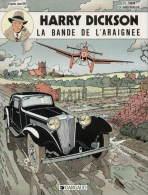 HARRY DICKSON - LA BANDE DE L'ARAIGNEE - VANDERHAEGUE/ZANON - EO 1986 - EXCELLENT ETAT - BD - Harry Dickson