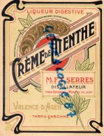 82 - VALENCE D' AGEN - CREME DE MENTHE  ETIQUETTE LIQUEUR DIGESTIVE- SERRES DISTILATEUR - Autres Collections