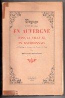 Voyage Fait En 1841 En Auvergne, Dans Le Velay Et En Bourbonnais, Par Miss Louisa Stuart-Costello, 1945 - Auvergne