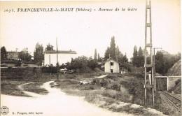 RHONE 69.FRANCHEVILLE LE HAUT AVENUE DE LA GARE - Frankreich
