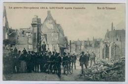 (J324) - La Guerre Europeenne 1914, Louvain Après L'incendie / Rue De Tirlemont - Leuven