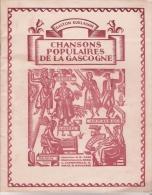 LIVRE CHANSONS POPULAIRES DE LA GASCOGNE DE GASTON GUILLAUMIE 1941 ILL DE BERG CAPDEVIELLE RICAU ROUGERIE - Midi-Pyrénées