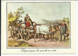 Départ Pour Le Marché En 1830 , CPM ANIMEE - France